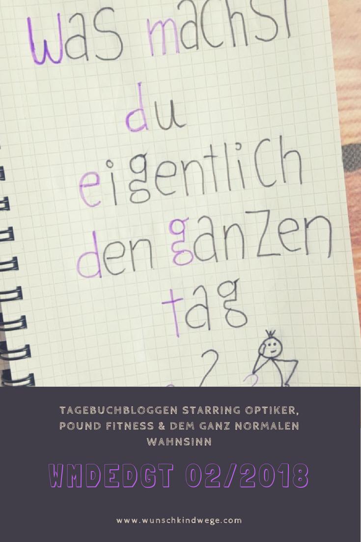 WMDEDGT 02/2018 Tagebuchbloggen