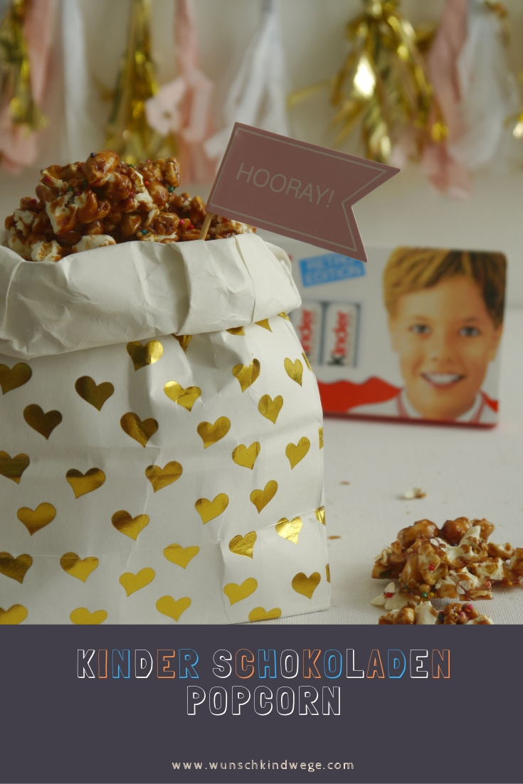 kinder Schokoladen Popcorn Pinterest