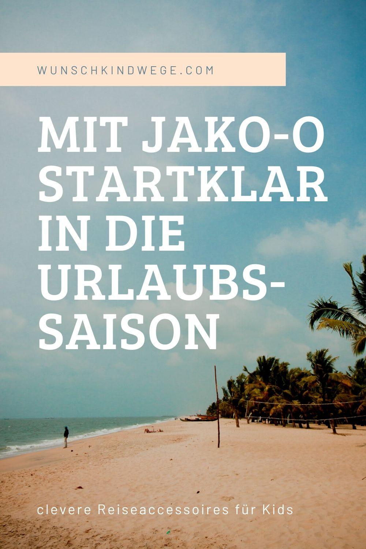 Mit JAKO-O Startklar in die Urlaubs-saison